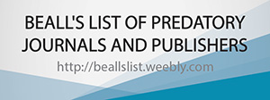 BEALL\'S LIST OF PREDATORY JOURNALS AND PUBLISHERS